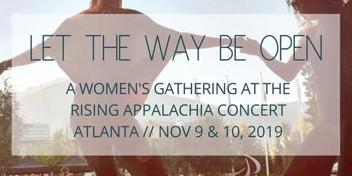 Women's Gathering in Atlanta: Rising Appalachia Show