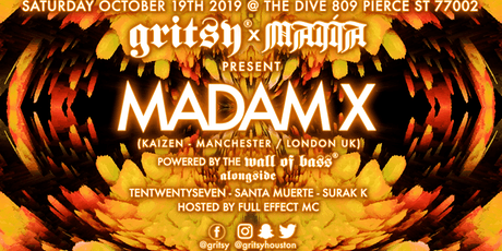 Gritsy x Majia present Madam X! tickets