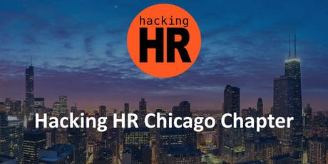 Hacking HR Chicago Chapter Meetup 8 tickets
