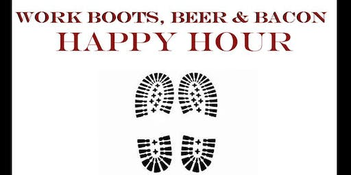 Work Boots, Beer & Bacon Happy Hour