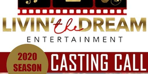 Livin' The Dream Entertainment 2020 Season Casting Call