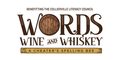 2019 Words, Wine, and Whiskey: A Cheater's Spelling Bee tickets
