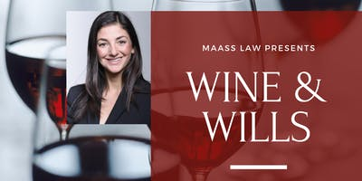 Wine & Wills - Complimentary Wine Tasting & Estate Planning Workshop