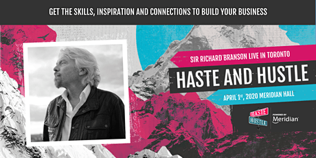 RICHARD BRANSON LIVE @ HASTE AND HUSTLE 2020 tickets