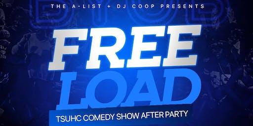 A-List & Coop Presents: FREELOAD - TSUHC Customer Appreciation party
