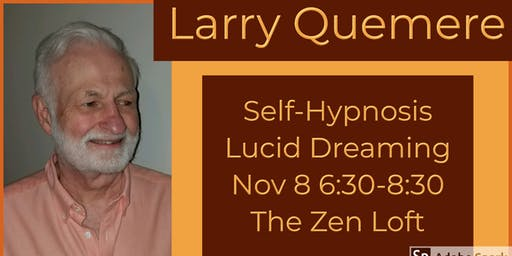 Self-Hypnosis Lucid Dreaming with Larry Quemere