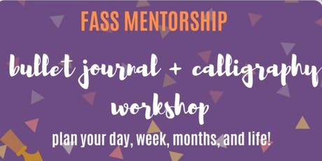 FASS Bullet Journal and Calligraphy Workshop tickets