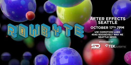 After Effects Seattle October - Satya Meka of Rowbyte