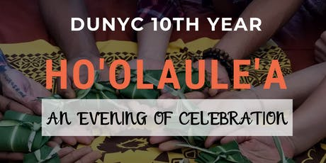 #DU10Years: Ho'olaule'a (CELEBRATE!) tickets