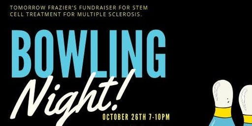 Tomorrow Fraizer's Bowling Fundraiser For Stem Cell Treatments