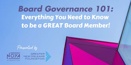Board Governance 101: Everything You Need to Know to be a GREAT Board Member! tickets