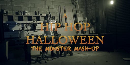 "A HIP HOP HALLOWEEN ""The Monster Mash Up"""