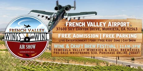 Wine & Craft Brew Festival at the French Valley Air Show tickets