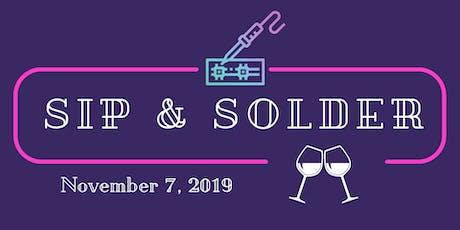 Sip & Solder tickets
