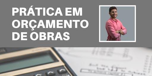 PRÁTICA EM ORÇAMENTO DE OBRAS