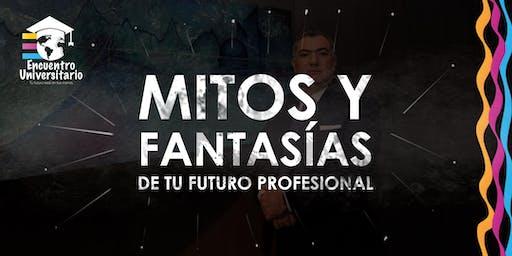 Mitos y fantasías de tu futuro profesional
