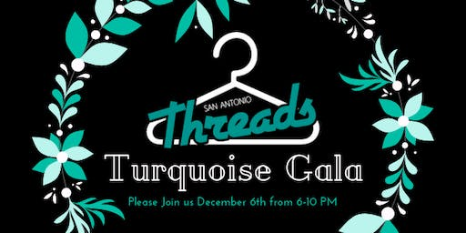 San Antonio Threads Turquoise Gala