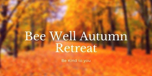 Bee Well Autumn Retreat