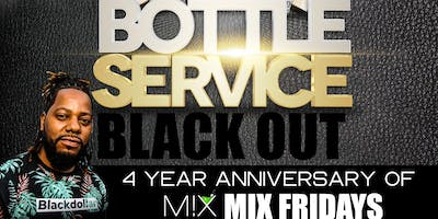 Mix Fridays 4 Year Anniversary Black Party