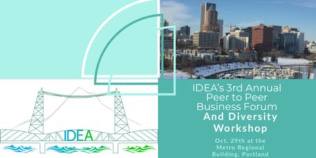 IDEA's 3rd Annual Peer to Peer Business Forum & Diversity Workshop tickets
