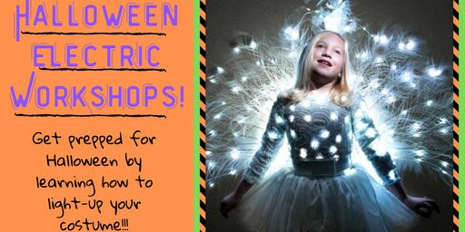 Halloween Electric Workshops!