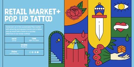 Retail Market + Pop up Tattoo Flash day entradas