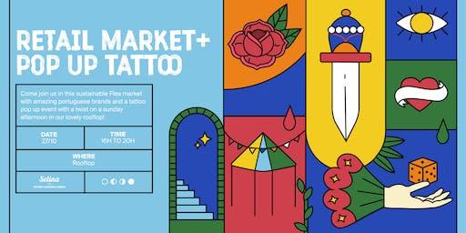 Retail Market + Pop up Tattoo Flash day