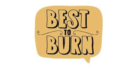 Best To Burn tickets