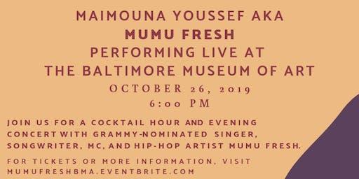Maimouna Youssef aka Mumu Fresh Benefit Concert at the Baltimore Museum of Art