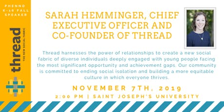 PHENND K-16 Fall Speaker: Sarah Hemminger, CEO & Founder of Thread tickets