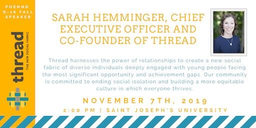 PHENND K-16 Fall Speaker: Sarah Hemminger, CEO & Founder of Thread