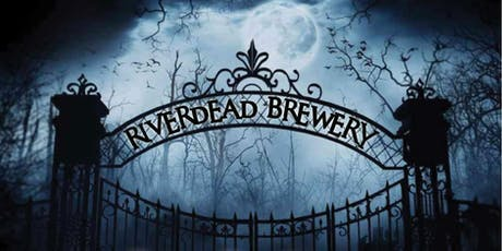 RiverDEAD Haunted Brewery & Halloween Party tickets