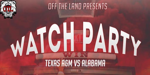 Official Alabama vs. Texas A&M Watch Party