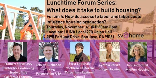 Fall 2019 Lunchtime Forum Series Session 4: How do access to labor and labor costs influence housing production?