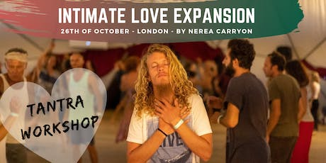 INTIMATE LOVE EXPANSION - TANTRA WORKSHOP tickets