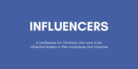 Influencers -  Cultivating Vision and Taking People With You  tickets