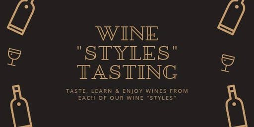 "Wine ""Styles"" Wine Tasting"
