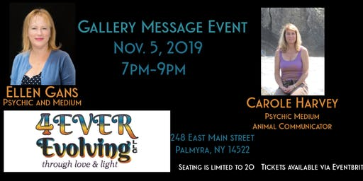 Psychic  Gallery Message event with Ellen Gans and Carole Harvey