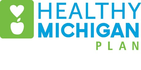 Healthy Michigan Plan: Regional Informational Forum In Flint tickets
