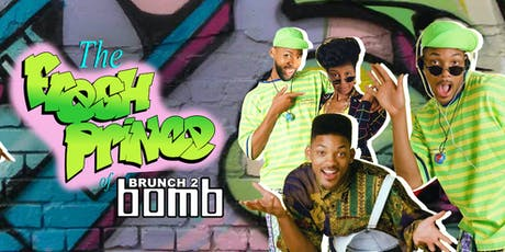 Brunch 2 Bomb The Fresh Prince Edition tickets