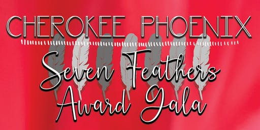 Cherokee Phoenix Seven Feathers Award Gala