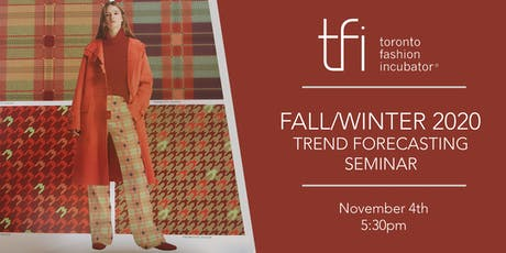 BE INSPIRED: FALL/WINTER 2020 TREND FORECASTING SEMINAR AT TFI tickets