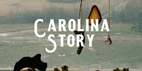 Carolina Story tickets