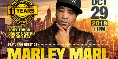 October 29: Toca Tuesdays Classic Hip Hop Party - 11 YEAR ANNIVERSARY CELEBRATION MONTH with Marley Marl, DJ June & Tony Touch  tickets