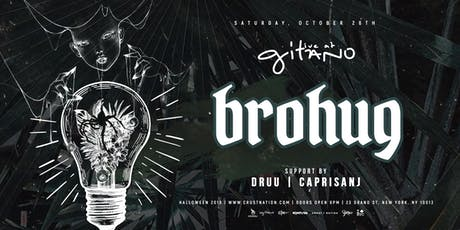 BROHUG @ Gitano Jungle Room NYC-Halloween 2019 tickets