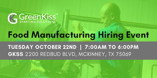Food Manufacturing Hiring Event - McKinney, TX