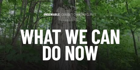 Canada's Changing Climate : What We Can Do Now tickets