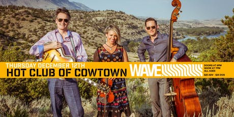 Hot Club of Cowtown live at WAVE tickets