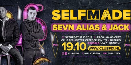 Selfmade W/ Sevn Alias, Jack and many more! tickets