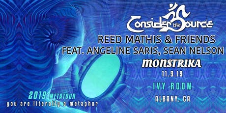 Consider the Source, Reed Mathis Angeline Saris & Sean Nelson, Monstrika tickets